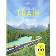 Amazing Train Journeys -  Lonely Planet