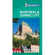 Montreal & Quebec City Green Guide Michelin