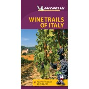 Wine Trails of Italy Michelin