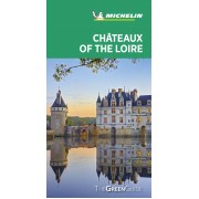 Châteaux of the Loire Green Guide Michelin