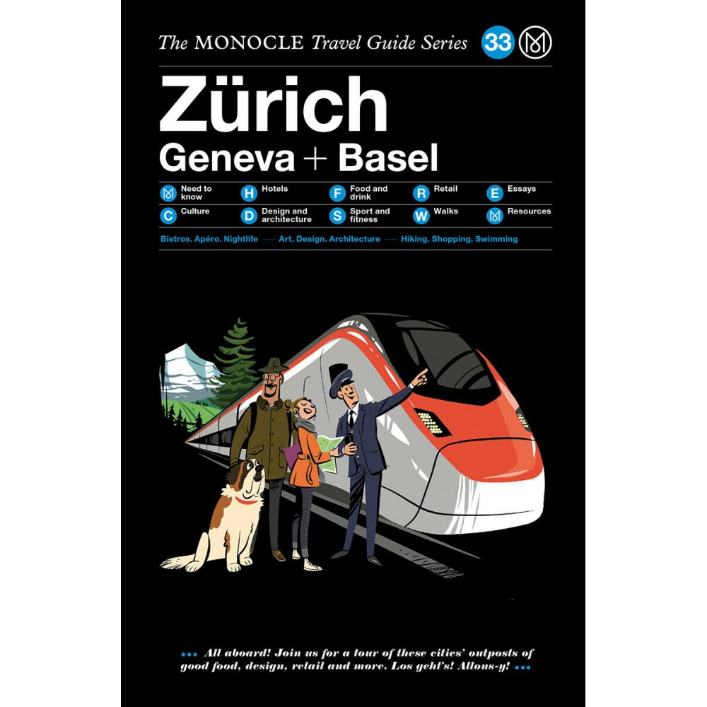 Zurich, Geneva & Basel Monocle Guide