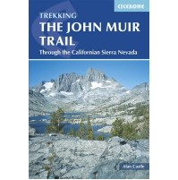 The John Muir Trail Cicerone Press