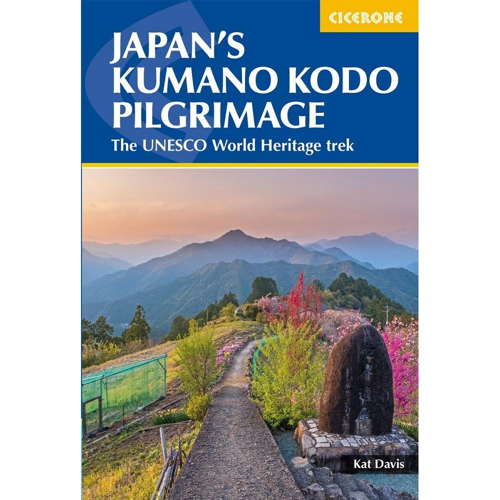 Japans Kumano Kodo Pilgrimage Cicerone