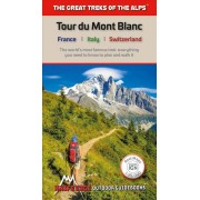 Tour du Mont Blanc - The Greatest Treks of the Alps