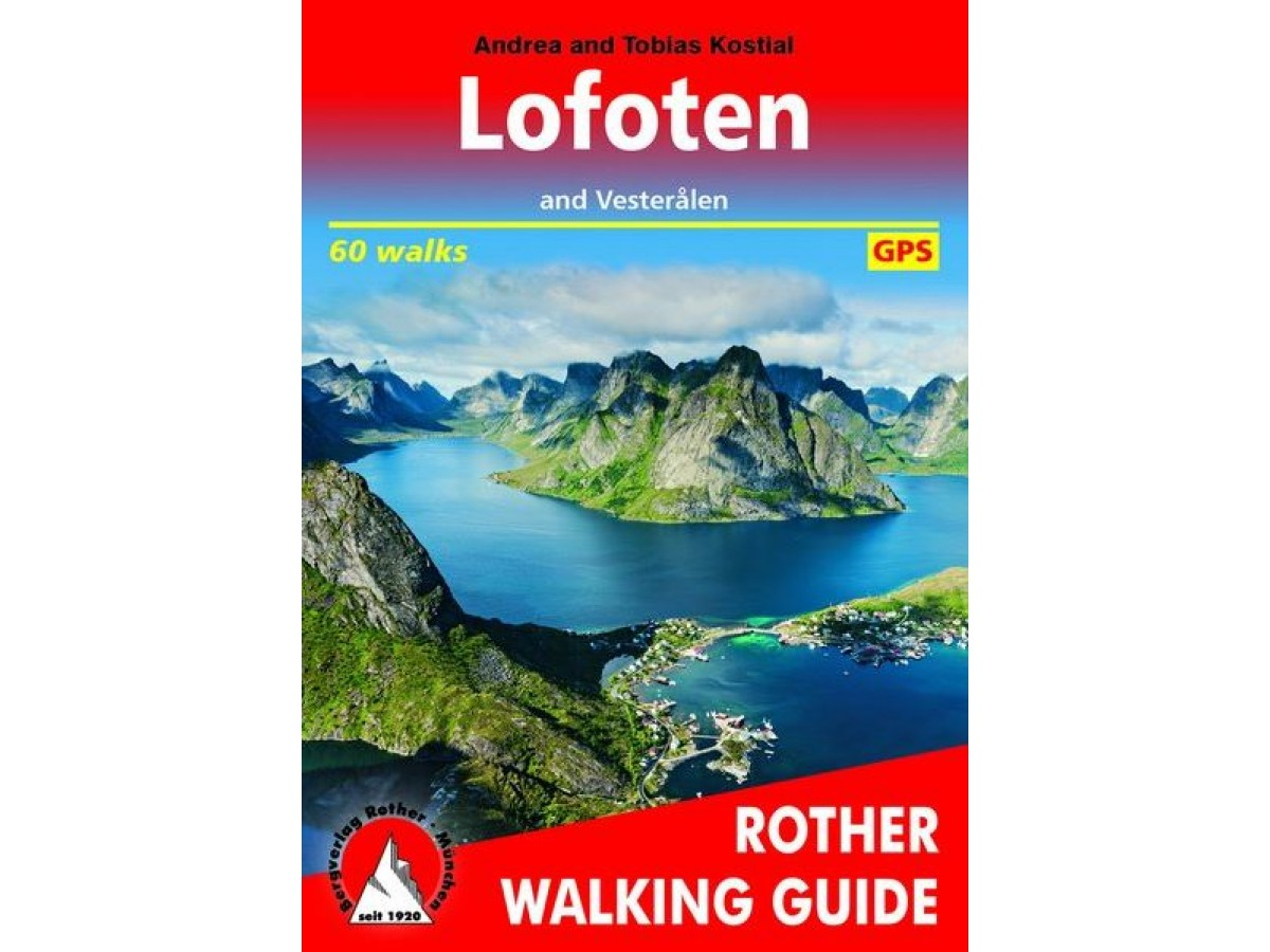 Lofoten and Vesterålen Rother Walking Guide