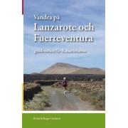 Vandra på Lanzarote & Fuerteventura