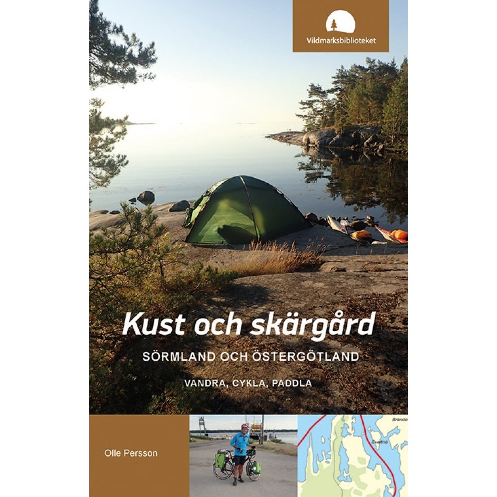 Kust och Skärgård Sörmland och Östergötland - Vandra Cykla Paddla
