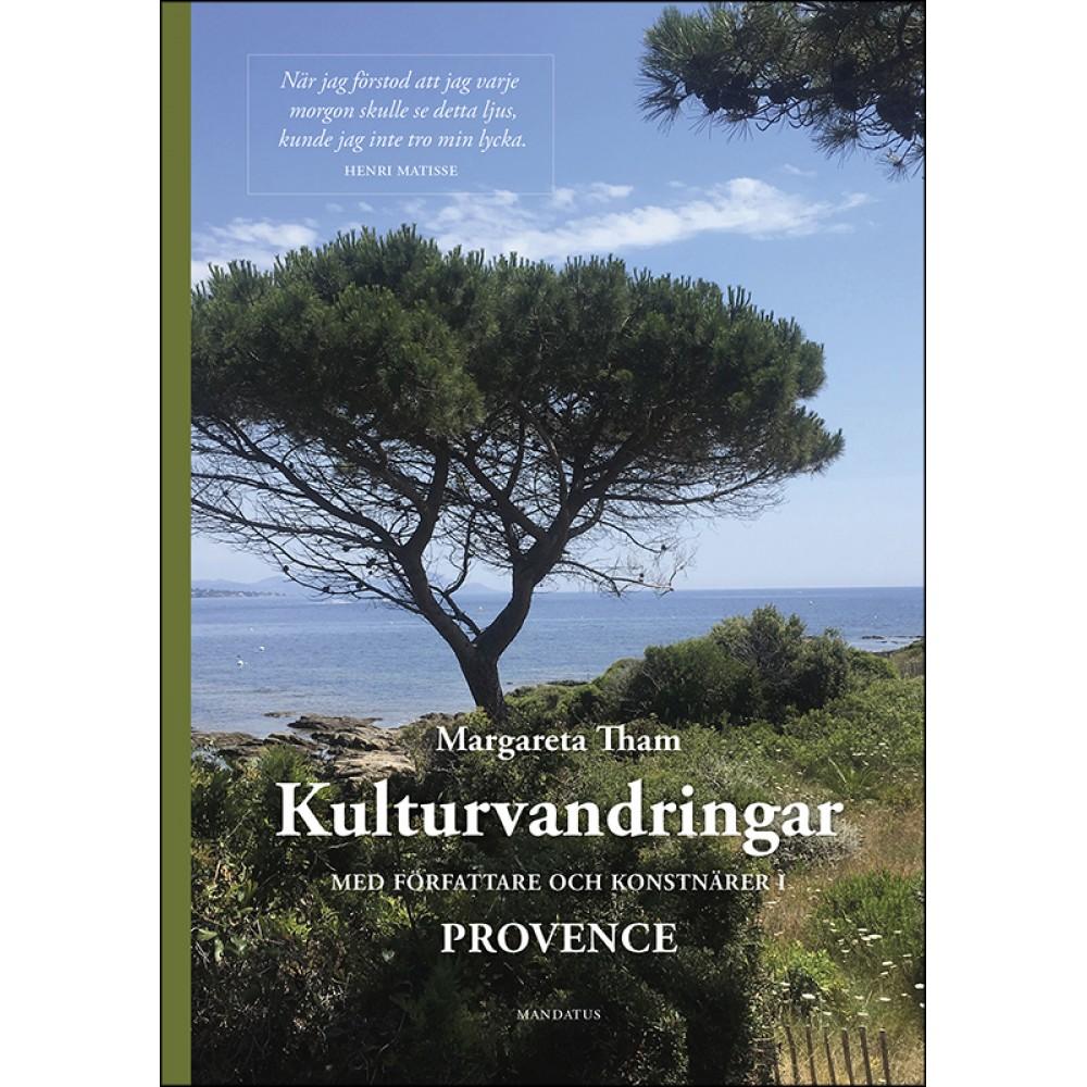 Kulturvandringar med författare och konstnärer i Provence