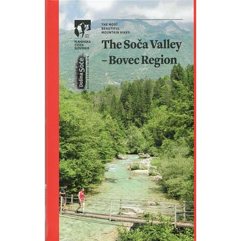 Soca Valley - Bovec region Vandringsguide