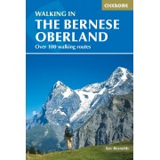 Walking in the Bernese Oberland Cicerone