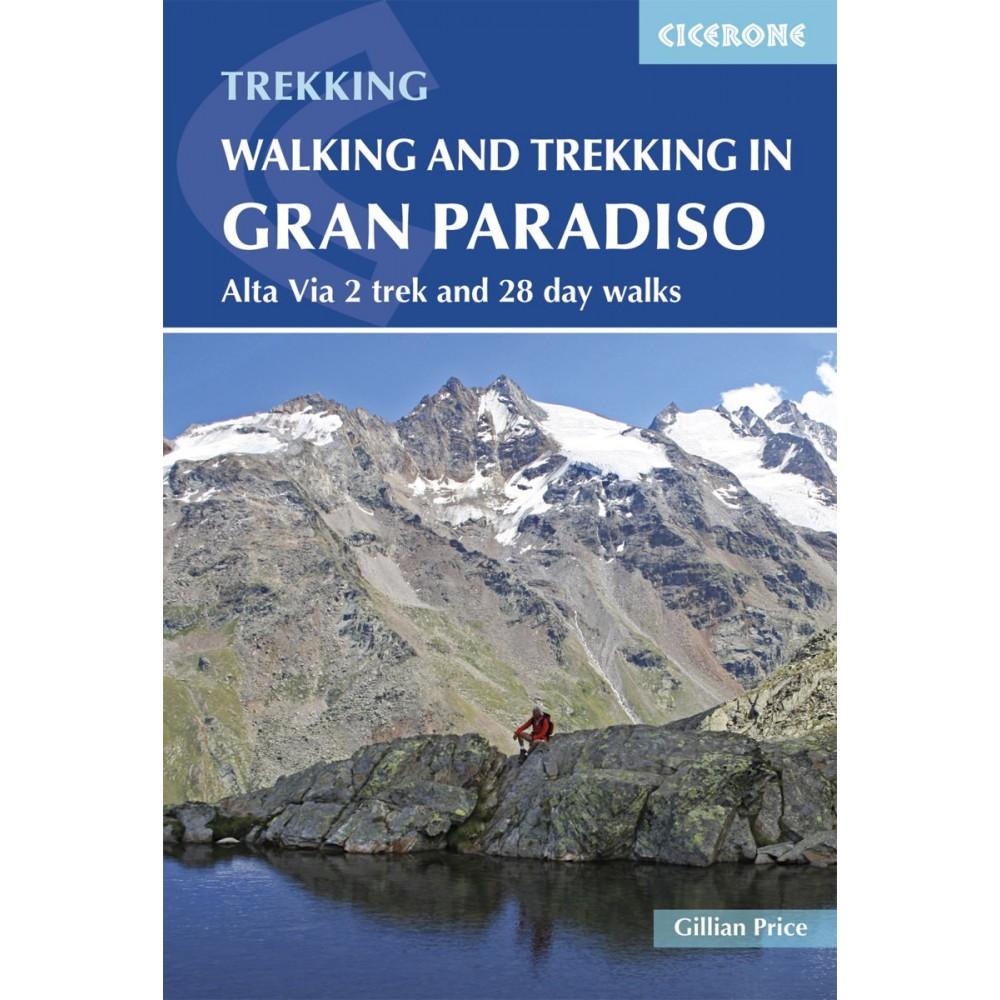 Walking and Trekking in Gran Paradis