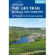The GR5 Trail - Benelux and Lorraine