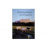 Kulturlandskapet och bebyggelsen SNA