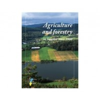 Agriculture and Forestry since 1900 SNA